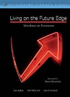 Living on the Future Edge The Impact of Global Exponential Trends on Education in the 21st Century