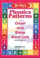 Dr. Fry's Phonics Patterns - Onset and Rime Word Lists