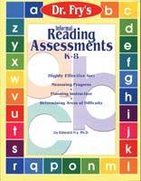 Dr. Fry's Informal Reading Assessments K-8