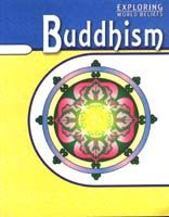 Exploring World Beliefs: Buddhism