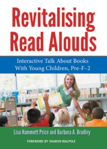 Revitalising Read Alouds: Interactive Talk About Books with Young Children, Pre-F-2