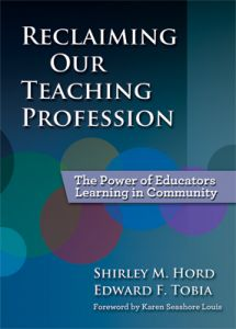 Reclaiming Our Teaching Profession: The Power of Educators Learning in Community