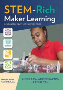 STEM-Rich Maker Learning: Designing Equity with Youth of Color