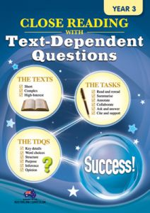 Close Reading with Text-Dependent Questions, Year 3