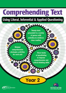 Comprehending Text Using Literal, Inferential & Applied Questioning, Year 2