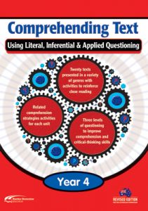 Comprehending Text Using Literal, Inferential & Applied Questioning, Year 4
