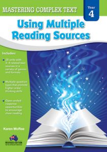 Mastering Complex Text Using Multiple Reading Sources, Year 4