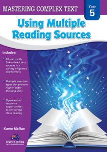 Mastering Complex Text Using Multiple Reading Sources, Year 5