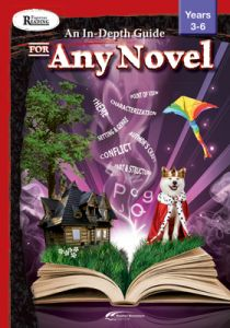 Rigorous Reading: An In-Depth Guide for Any Novel, Years 3-6