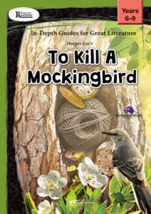 Rigorous Reading: In-Depth Guides for Great Literature: To Kill A Mockingbird