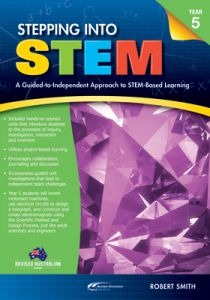 Stepping Into STEM Year 5: A Guided-to-Independent Approach to STEM-Based Learning