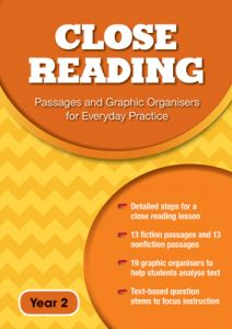 Close Reading: Passages and Graphic Organisers for Everyday Practice - Year 2