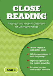 Close Reading: Passages and Graphic Organisers for Everyday Practice - Year 3