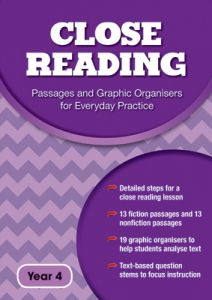 Close Reading: Passages and Graphic Organisers for Everyday Practice - Year 4
