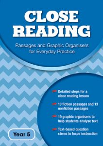 Close Reading: Passages and Graphic Organisers for Everyday Practice - Year 5