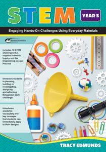 STEM: Engaging Hands-On Challenges Using Everyday Materials, Year 5
