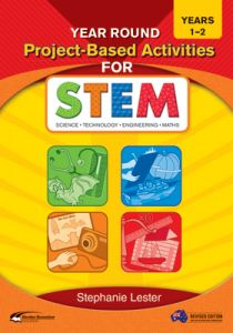 Year Round Project-Based Activities for STEM, Years 1-2