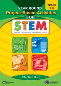 Year Round Project-Based Activities for STEM, Years 2-3