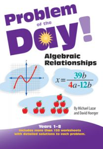 Problem of the Day! Algebraic Relationships