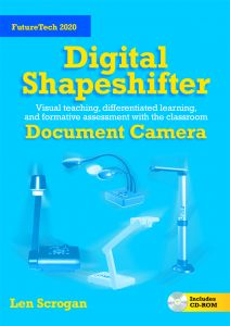 Digital Shapeshifter: Classroom Document Camera