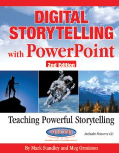 Digital Storytelling with PowerPoint, Second Edition: Teaching Powerful Storytelling
