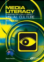 Media Literacy: Thinking Critically About Visual Culture