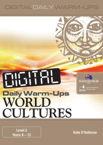 Digital Daily Warm-Ups: World Cultures Level 2 – Years 9–12