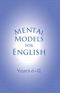 Mental Models for English: Years 6-12