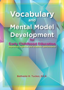 Vocabulary and Mental Model Development for Early Childhood Education Workbook: Improving Cognitive and Academic Performance