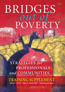 Bridges Out of Poverty: Strategies for Professionals and Communities Training Supplement, Revised Edition