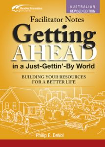 Facilitator Notes for Getting Ahead in a Just-Gettin'-By World