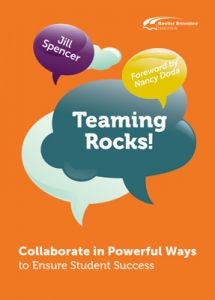 Teaming Rocks! Collaborate in Powerful Ways to Ensure Student Success