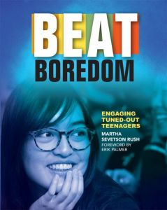 Beat Boredom: Engaging Tuned-Out Teenagers