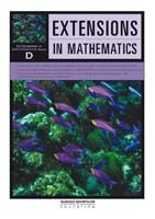 Extensions in Mathematics: Series D Student Book
