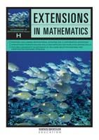 Extensions in Mathematics: Series H Student Book