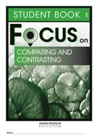Focus on Reading: Comparing and Contrasting - Student Book E