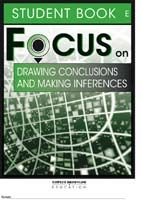Focus on Reading: Drawing Conclusions and Making Inferences - Student Book E