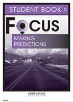Focus on Reading: Making Predictions - Student Book D
