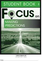Focus on Reading: Making Predictions - Student Book E
