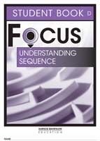 Focus on Reading: Understanding Sequence - Student Book D