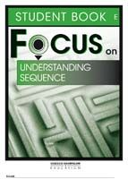 Focus on Reading: Understanding Sequence - Student Book E