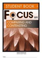 Focus on Reading: Comparing and Contrasting - Student Book F