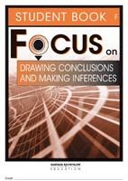 Focus on Reading: Drawing Conclusions and Making Inferences - Student Book F