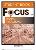 Focus on Reading: Making Predictions - Student Book F