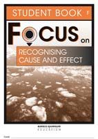 Focus on Reading: Recognising Cause and Effect - Student Book F