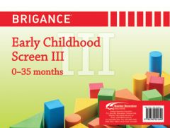 Brigance: Early Childhood Screens III: Screen 0-35 Months