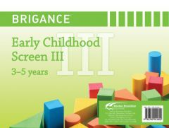Brigance: Early Childhood Screens III: Screen 3-5 Years