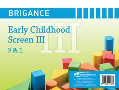 Brigance: Early Childhood Screens III: Screen F & 1