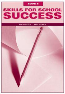 Skills for School Success: Book 6 Student Book