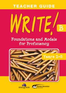 WRITE! Teacher Guide B (Years 2-3)